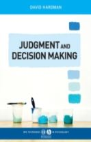 Judgment and Decision Making - Psychological      Perspectives