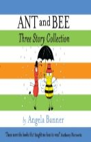 Ant and Bee Three Story Collection
