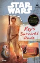 Star Wars: The Force Awakens: Rey's Survival Guide