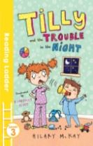 Tilly and the Trouble in the Night