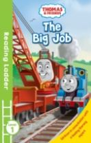 READING LADDER (LEVEL 1) Thomas and Friends: The Big Job