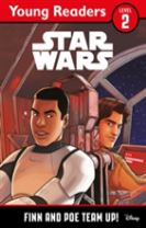 Star Wars Young Readers: Finn and Poe Team Up!