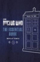 Doctor Who: The Essential Guide: Twelfth Doctor Edition