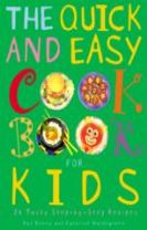 The Quick and Easy Cookbook for Kids