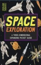 Space Exploration: A Three-Dimensional Expanding Pocket Guide