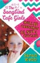 Mollie Cinnamon Is Not a Cupcake (The Songbird Cafe Girls 1)