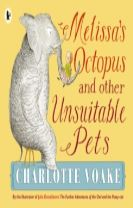 Melissa's Octopus and Other Unsuitable Pets