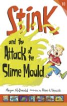Stink and the Attack of the Slime Mould