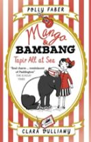 Mango & Bambang: Tapir All at Sea (Book Two)