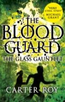 The Glass Gauntlet
