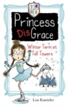 Princess DisGrace: Winter Term at Tall Towers