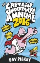 The Captain Underpants Annual 2016