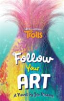 Trolls: Follow Your Art