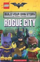 The LEGO Batman Movie: Build Your Own Story: Rogue City