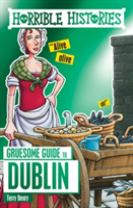 Horrible Histories Gruesome Guides: Dublin