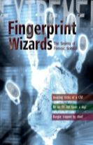 Extreme Science: Fingerprint Wizards