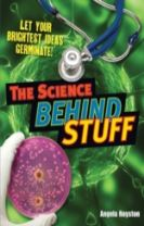 The Science Behind Stuff