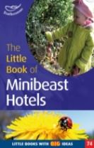 The Little Book of Mini Beast Hotels