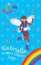Rainbow Magic: Gabriella the Snow Kingdom Fairy
