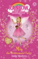 Rainbow Magic: Mia the Bridesmaid Fairy