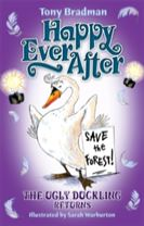 Happy Ever After: The Ugly Duckling Returns
