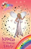 Rainbow Magic: Amelia the Singing Fairy