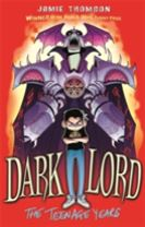 Dark Lord: Dark Lord: The Teenage Years