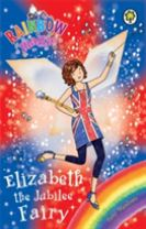 Rainbow Magic: Elizabeth the Jubilee Fairy