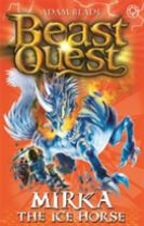 Beast Quest: Mirka the Ice Horse