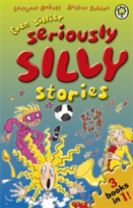 Even Sillier Seriously Silly Stories!