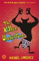 Jiggy McCue: The Killer Underpants
