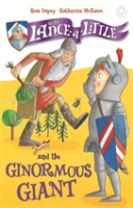 Sir Lance-a-Little and the Ginormous Giant