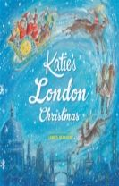 Katie: Katie's London Christmas