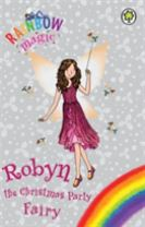 Rainbow Magic: Robyn the Christmas Party Fairy