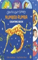 Giraffes Can't Dance Number Rumba Tabbed Board Book