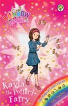 Rainbow Magic: Kayla the Pottery Fairy