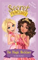 Secret Princesses: The Magic Necklace - Bumper Special Book!