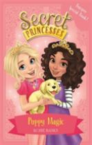Secret Princesses: Puppy Magic - Bumper Special Book!