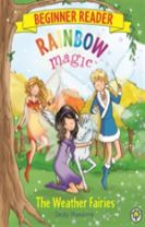 Rainbow Magic Beginner Reader: The Weather Fairies