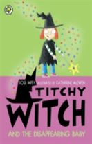 Titchy Witch And The Disappearing Baby