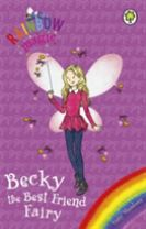 Rainbow Magic: Becky the Best Friend Fairy
