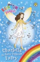 Rainbow Magic: Charlotte the Baby Princess Fairy