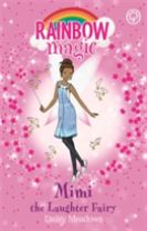Rainbow Magic: Mimi the Laughter Fairy