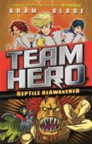 Team Hero: Reptile Reawakened