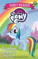 My Little Pony Early Reader: Rainbow Dash's Big Race!