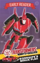 Transformers Early Reader: Sideswipe's Brave Plan