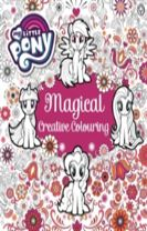My Little Pony: My Little Pony Magical Creative Colouring