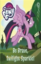 My Little Pony: Be Brave, Twilight Sparkle