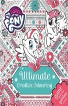 My Little Pony: Ultimate Creative Colouring