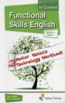 Functional Skills English in Context Motor Vehicle Technology Workbook